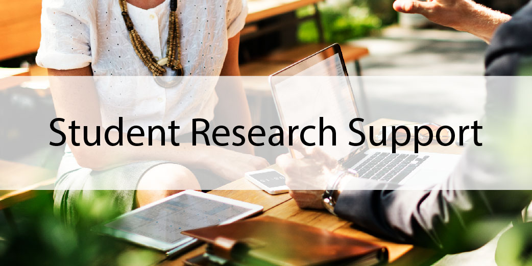 Student Research Support